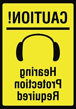 Caution! Hearing Protection Required Sign - Large 12 x 18 Ea