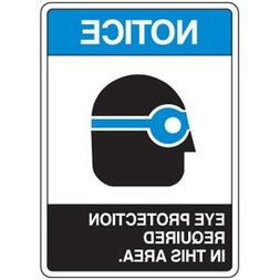 """Plastic Notice Eye Protection Required Sign - 20""""h x 14""""w NO"""