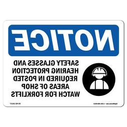 OSHA Notice - Safety Glasses And Hearing Protection Sign Wit