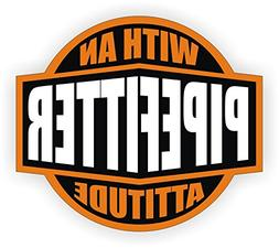 Pipe Fitter With An Attitude Hard Hat Sticker / Helmet Decal